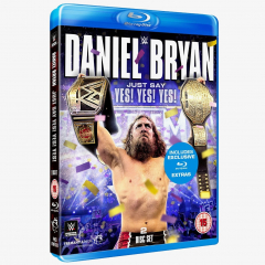 WWE Daniel Bryan - Just Say Yes! Yes! Yes! Blu-ray
